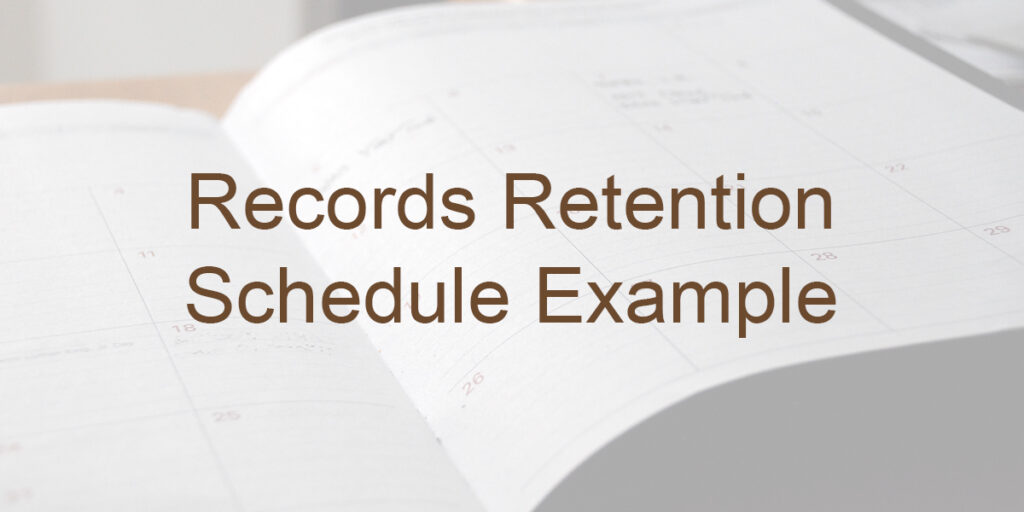 Records Retention Schedule Example