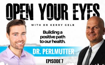 Episode 7: Dr. Austin Perlmutter