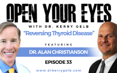 Episode 33 – Dr. Alan Christianson