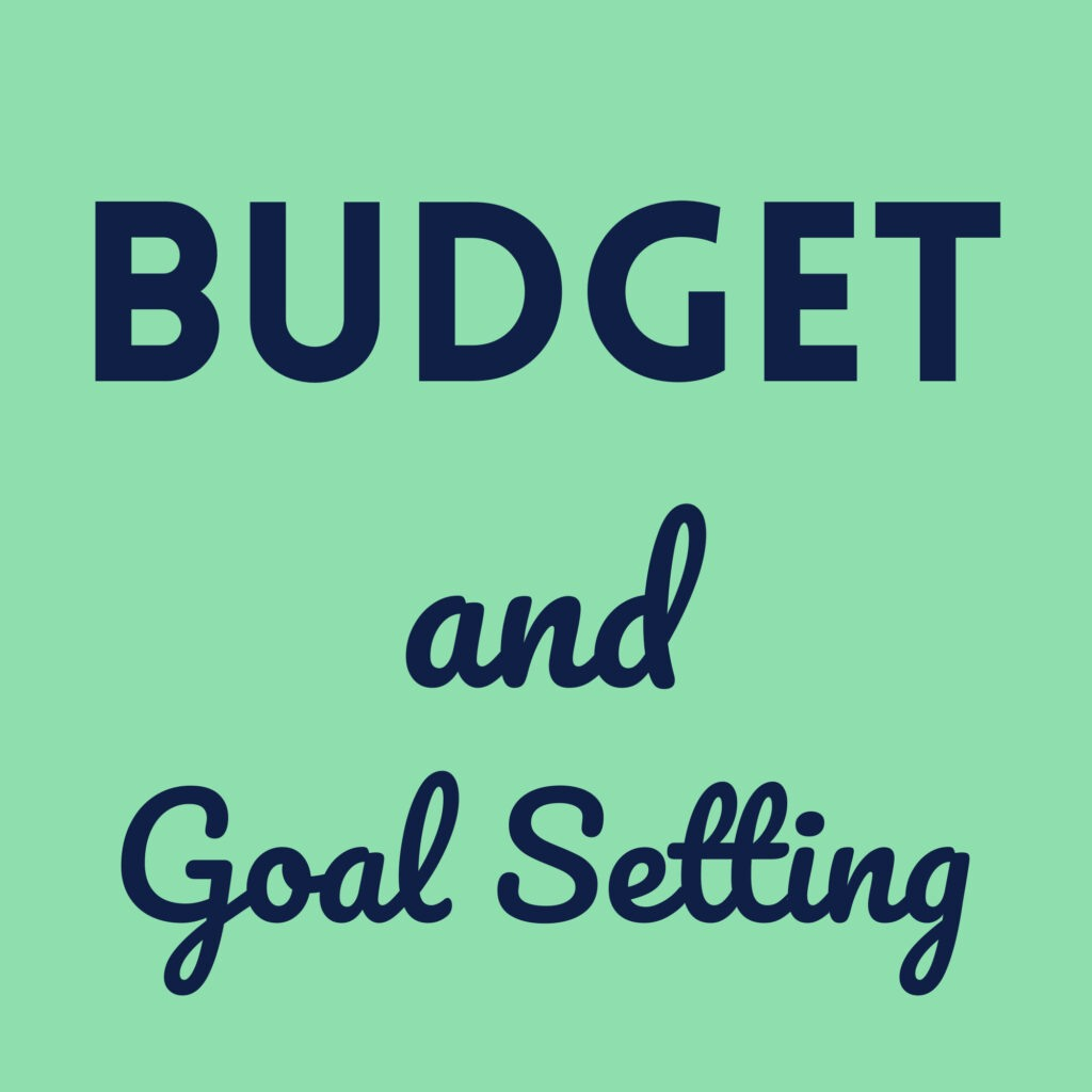 Positively Frugal Budget and Goal Setting Advice