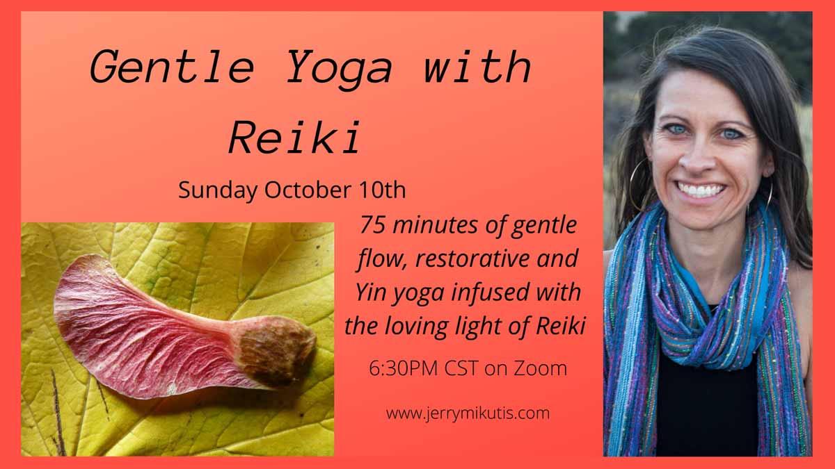 JERRY Mikutis - Gentle Yoga with Reiki -Reiki-and-Yoga-ad banner - Chicago Reiki and Yoga: October 10, 2021