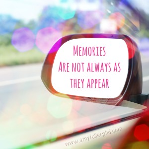 memories not always as they appear