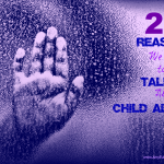 20 Reasons We Need to be Talking about Child Abuse