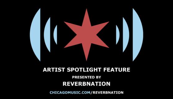 Chicago Music ReverbNation Artist Spotlight Feature