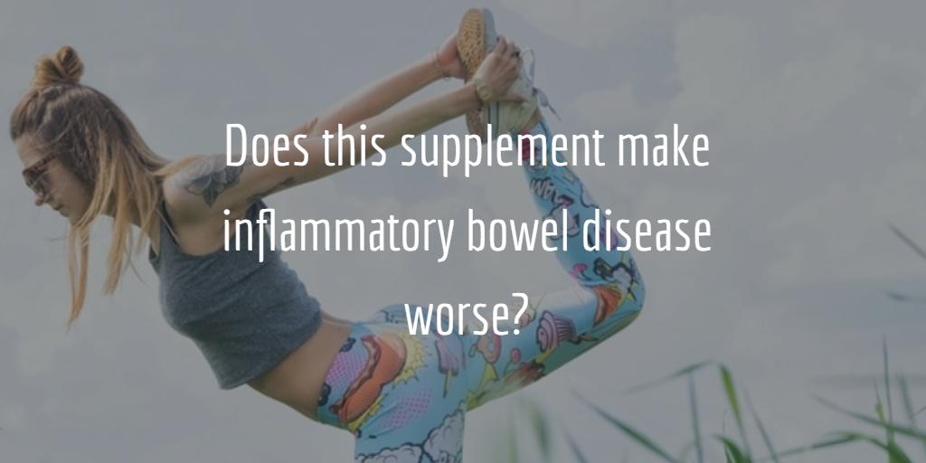 Does L-Glutamine worsen Inflammatory Bowel Disease?