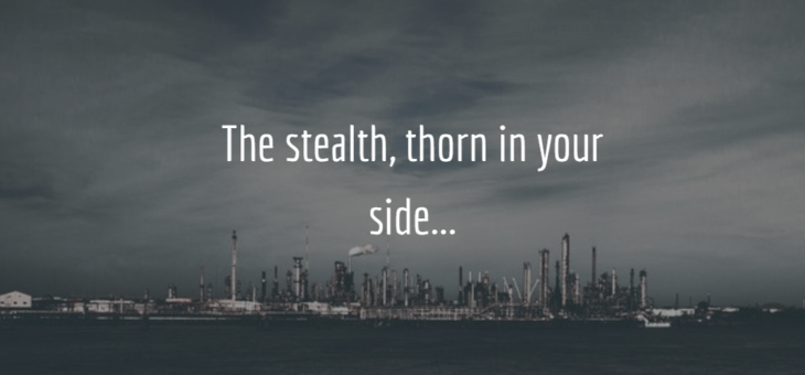 The stealth thorn in your side.