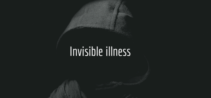 The concept of invisible illness