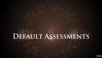 Default Assessments (Video)