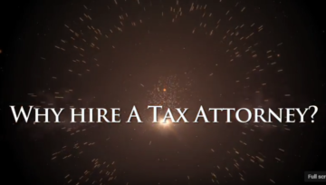 Why Hire a Tax Attorney (Video)