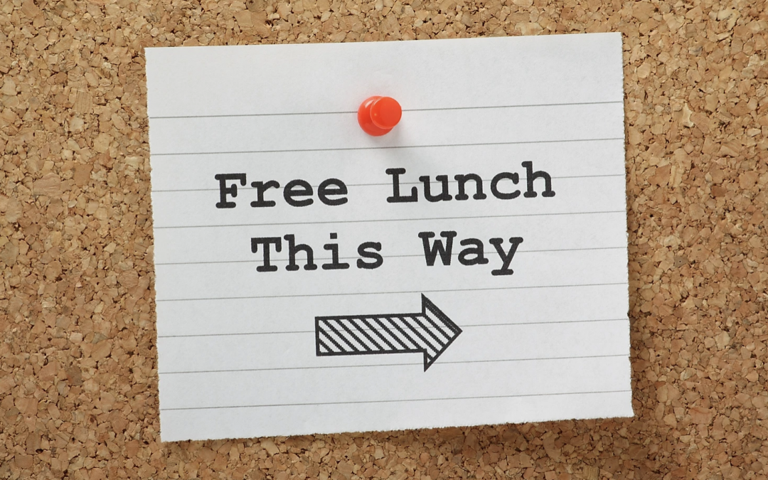 OPPORTUNITY COST…THERE IS NO SUCH THING AS A FREE LUNCH
