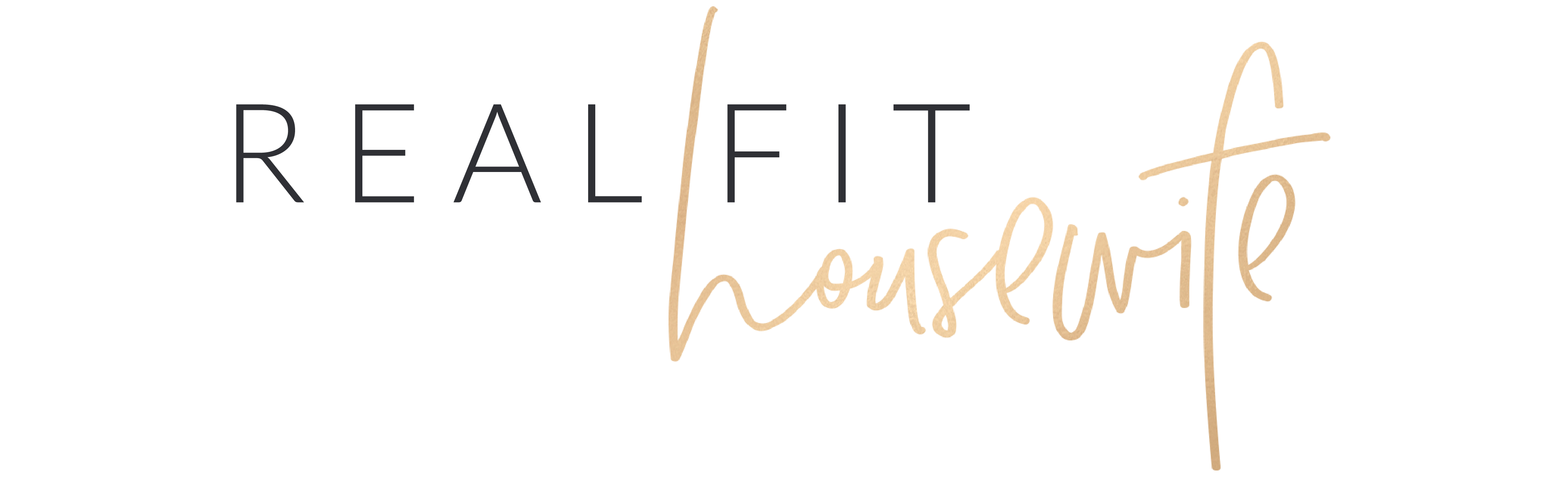 Real Fit Housewife