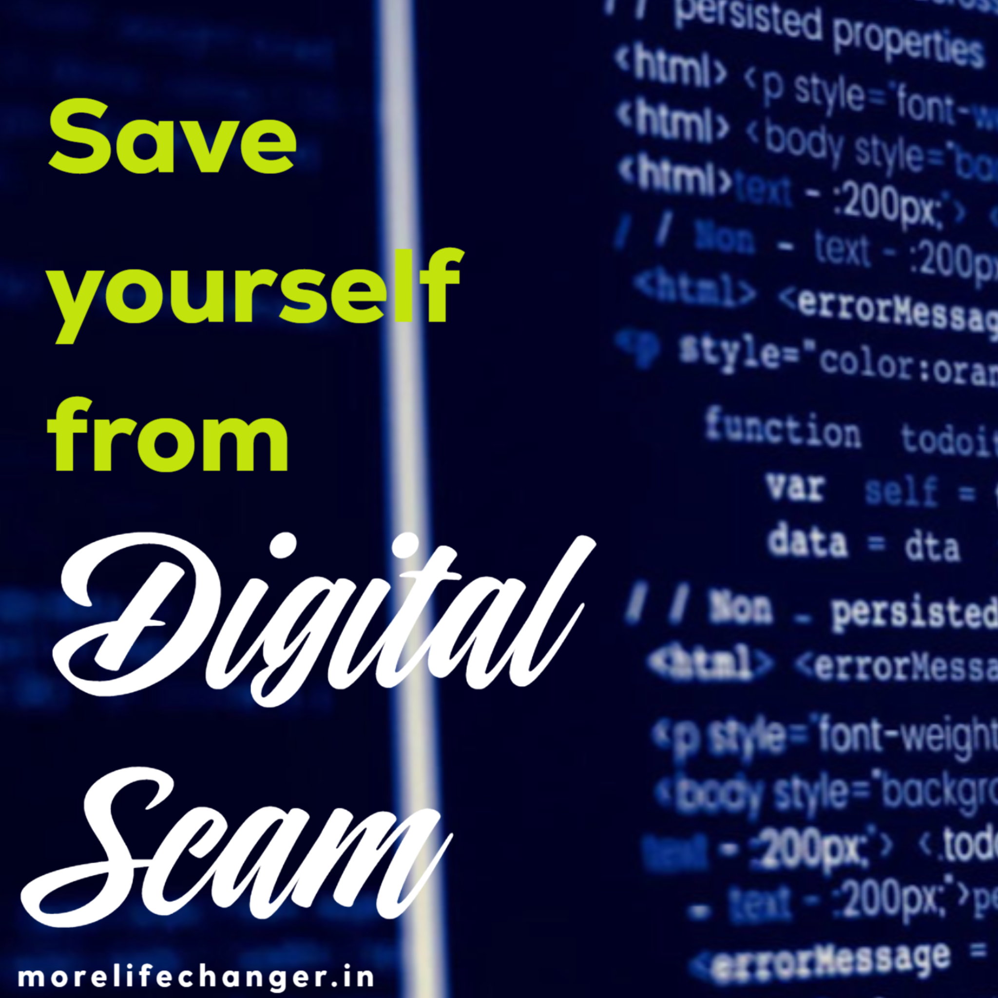Save yourself from digital scam