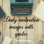 Daily motivation quotes