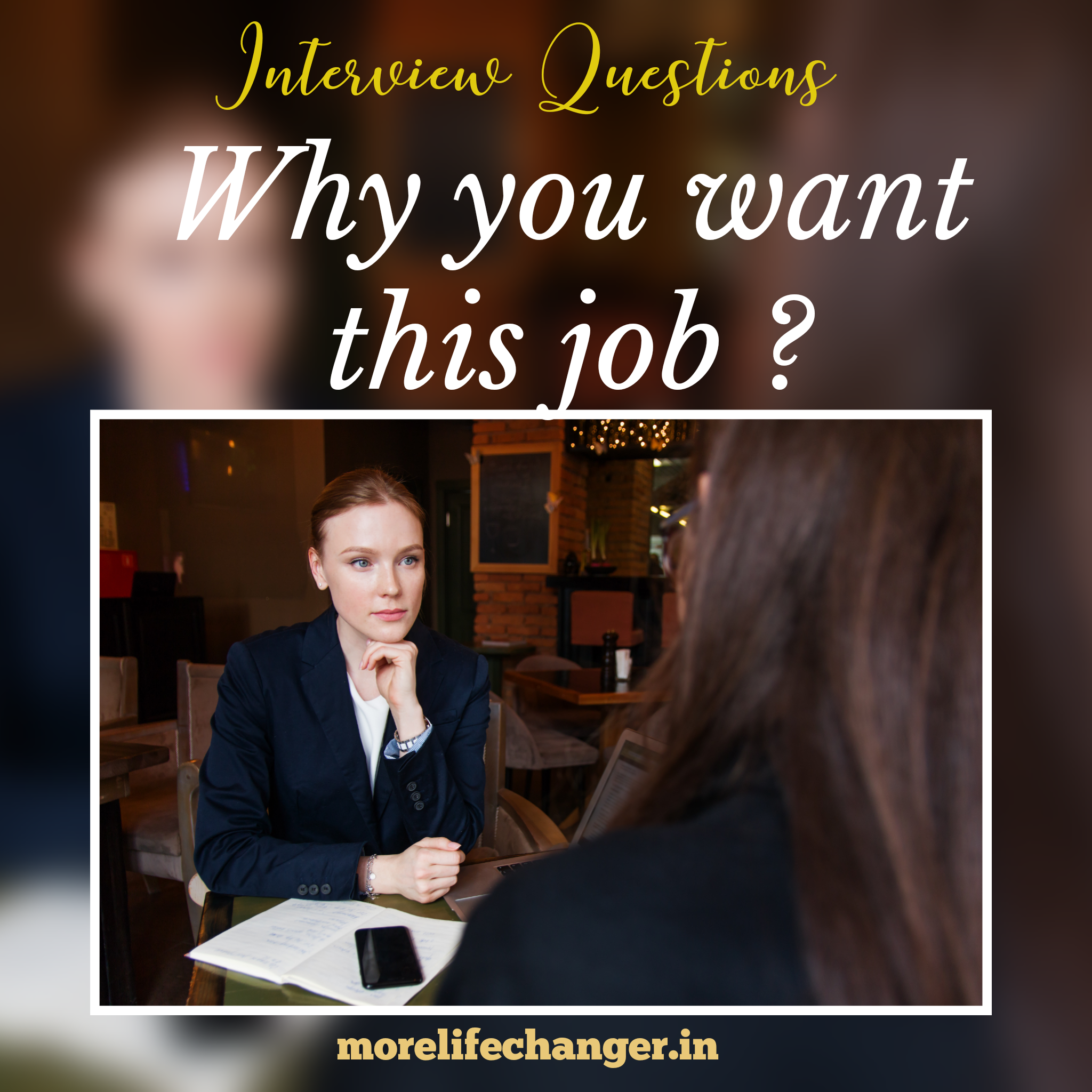 story- Why do you want this job