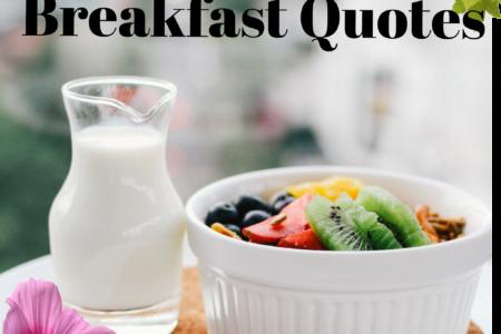 @6 amazing breakfast quotes