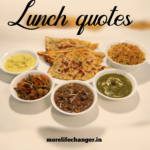 26 Amazing lunch quotes
