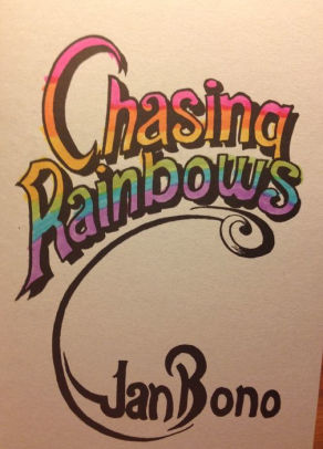 Chasing Rainbows: Poetry for the Hopeful Romantic