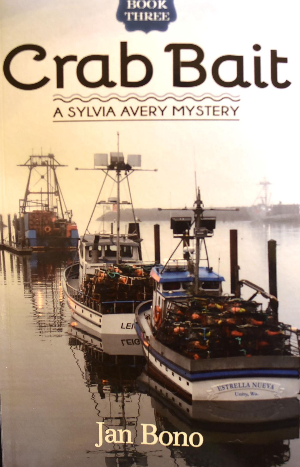 Crab Bait – Sylvia Avery Cozy Mystery Series, Book Three