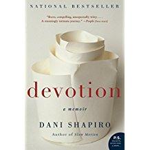 DEVOTION DANI SHAPIRO