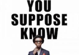 Lyrics: Bez – You Suppose Know