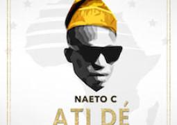 Naeto C – Ati De Lyrics