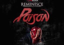 Reminisce – Poison Lyrics