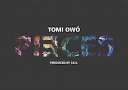 Lyrics: Tomi Owó – Pieces