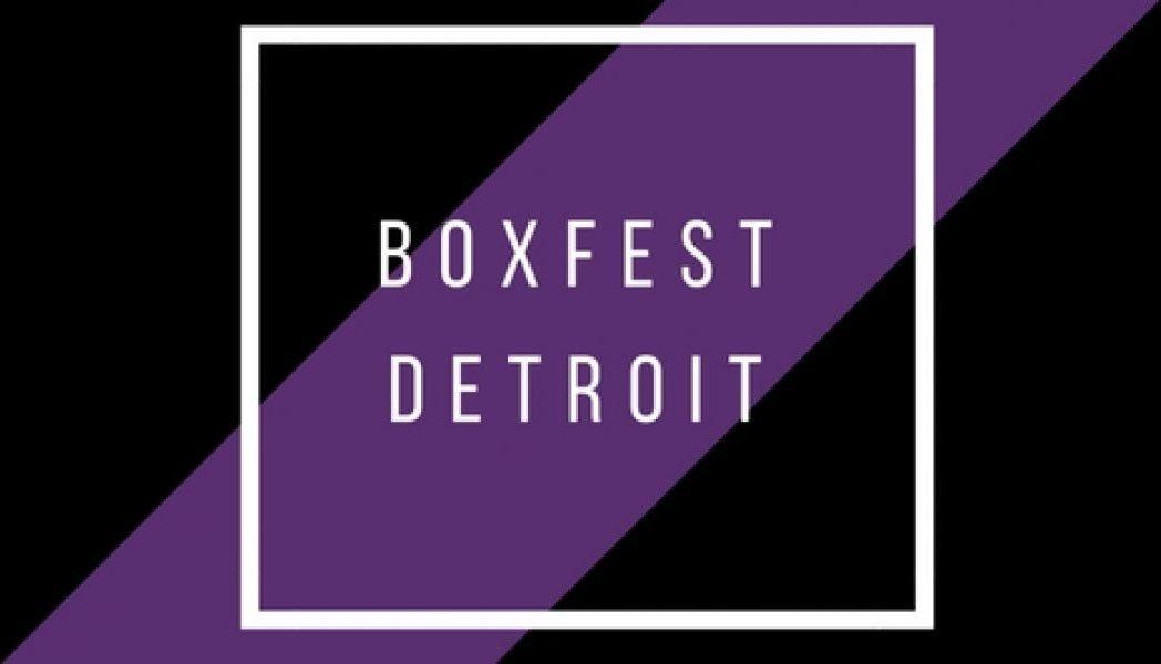 BoxFest Detroit