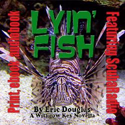Lyin Fish by Eric Douglas