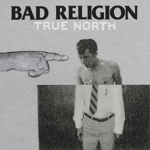 20130120191402!Bad_Religion_-_True_North