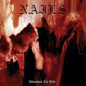 Nails-Abandon-All-Life-800x800