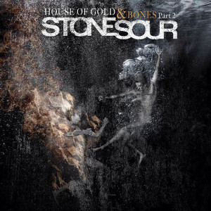 Stone_Sour-House_Of_Gold_y_Bones_Part_2-Frontal