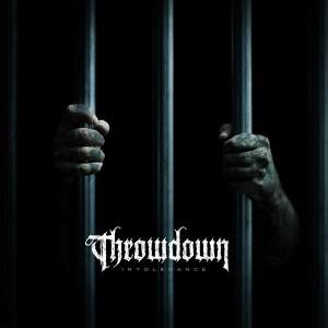 Throwdown-Intolerance