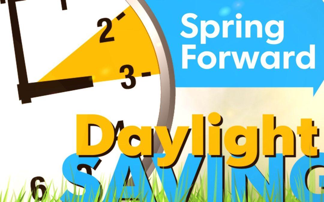 Spring Forward Daylight Savings
