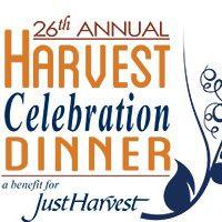26th Annual Harvest Celebration Dinner - a benefit for Just Harvest