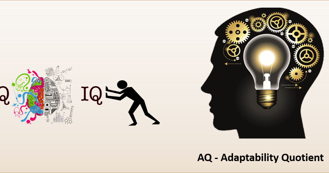 AQ replacing IQ and EQ in a time of disruption