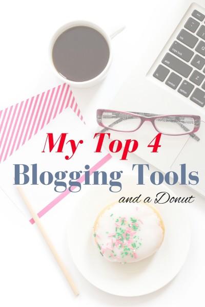 My Top 4 Blogging Tools