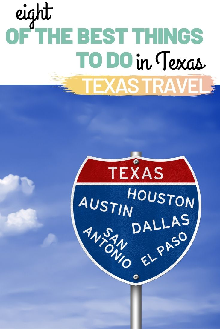 Eight of the best things to do in Texas