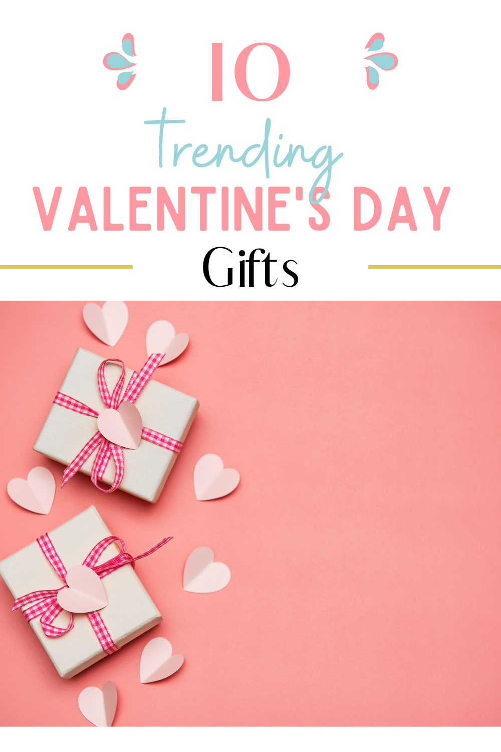 Trending Valentine's Day Gifts
