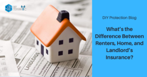 What's the Difference Between Renters, Home, and Landlord's Insurance
