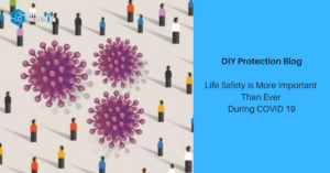 Life Safety Is More Important Than Ever During COVID 19