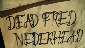 Well, his name is NOT Fred, but it rhymes with DEAD, so what can you do?