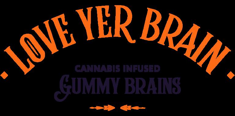 Love Yer Brain Cannabis Infused Gummy Brains