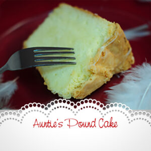 Auntie's Pound Cake