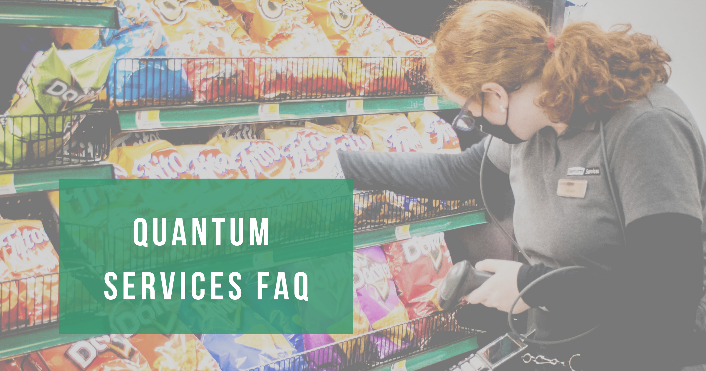 quantum services FAQs