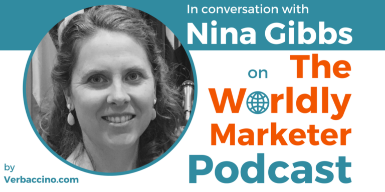 Hosted by Kathrin Bussman at The Worldly Marketer, featuring Nina Gibbs, Founder & Managing Director at Savi Global