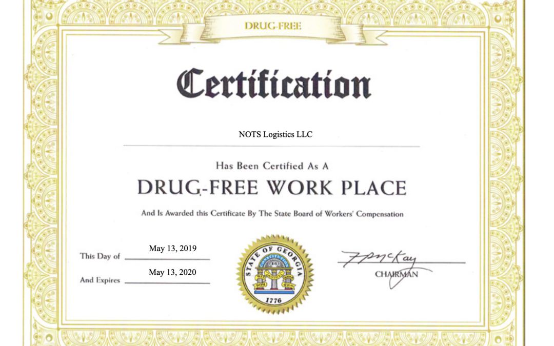 NOTS Logistics Certified as a Drug-Free Work Place