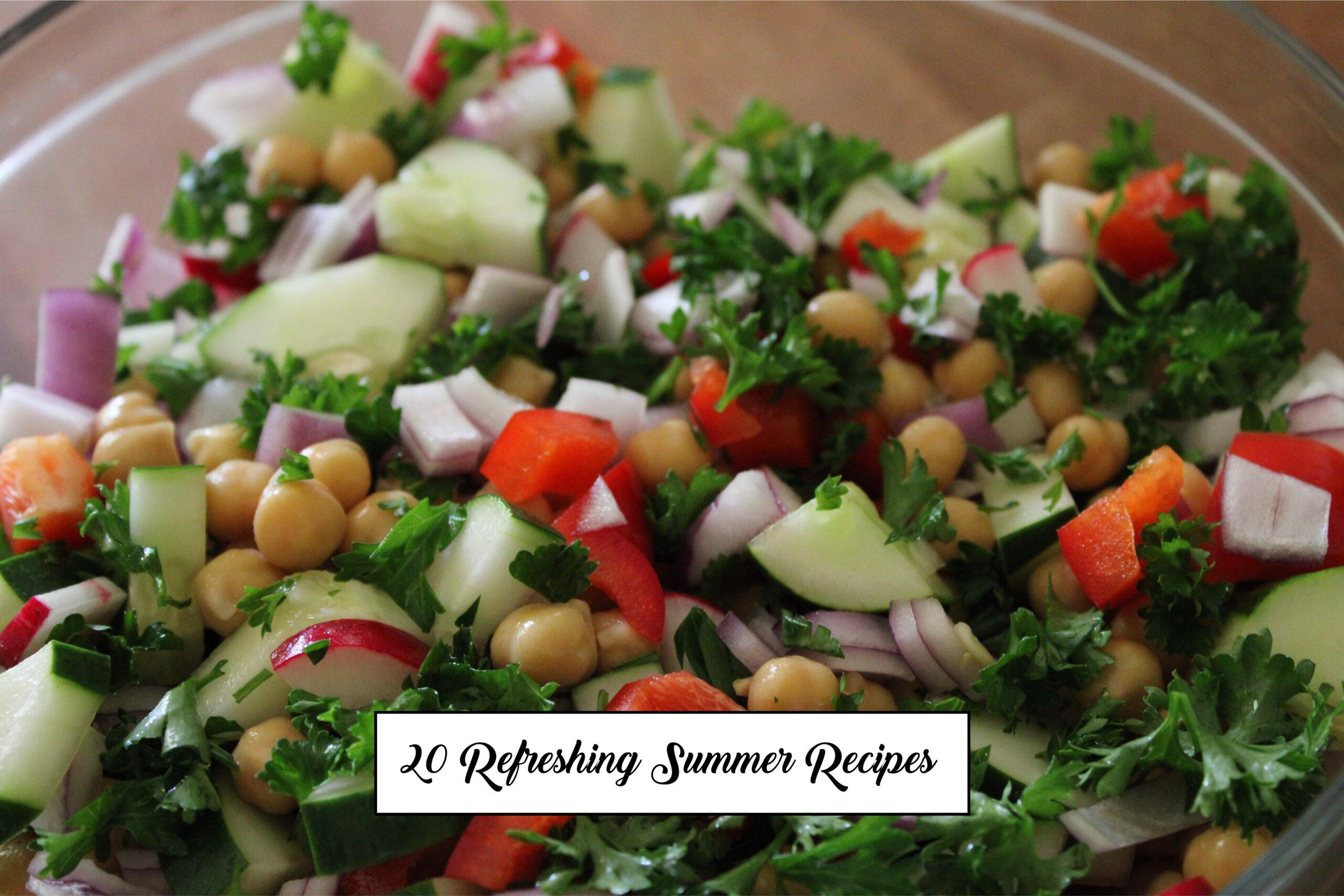 20 Refreshing Summer Recipes