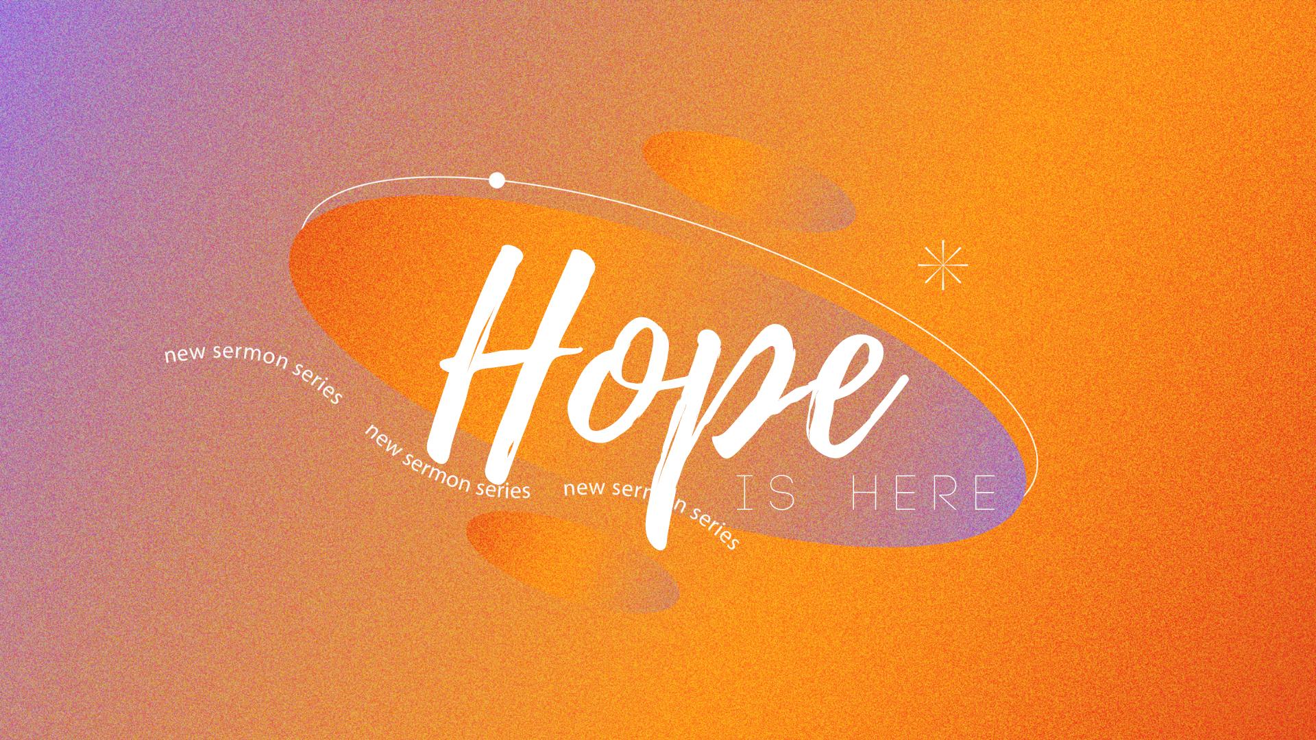 HOPE IS HERE SERIES-MAL