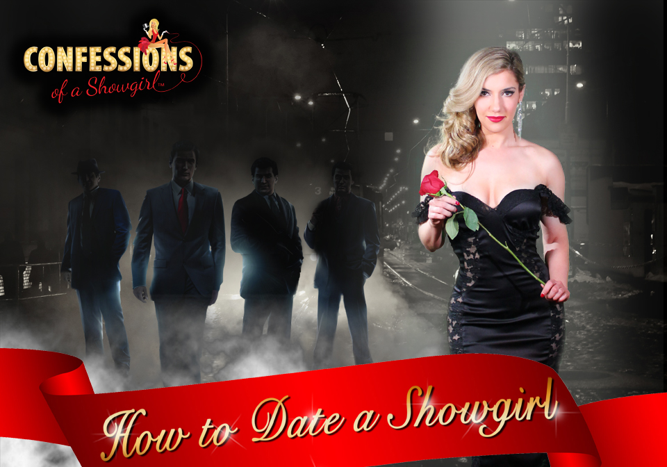 "Maren Wade's Confessions fo a Showgirl: ""How to Date a Showgirl"""